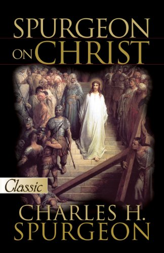 Spurgeon on Christ (Pure Gold Classics)