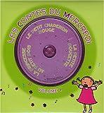 echange, troc Sonia Coutausse, Katell Daniel - Les contes du mercredi : Volume 1, La petite Poucette ; La princesse au petit pois ; Le Petit Chaperon rouge (1CD audio)