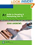 A+ Guide to Managing and Maintaining...