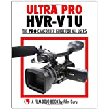 Ultra Pro Hvr-v1u: The Pro Camcorder Guide for All Userspar Film Guru