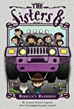 The Sisters Eight Book 7: Rebecca's Rashness (0547554346) by Baratz-Logsted, Lauren