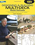 Designing & Building Multi-Deck Model Railroads (Model Railroader)