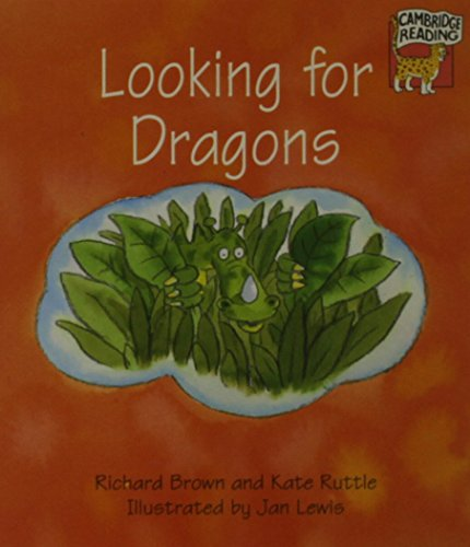 Looking for Dragons (Cambridge Reading)