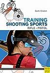 Training Shooting Sports (English Edi...