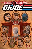img - for G.I Joe: Cobra Civil War - G.I Joe Vol. 2 (G. I. Joe (Graphic Novels)) book / textbook / text book