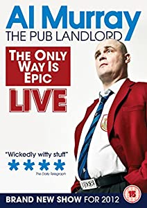 Al Murray: The Only Way Is Epic [DVD]