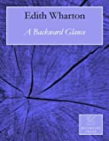 A Backward Glance (Annotated)