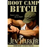 Boot Camp Bitch (Gay military bdsm)by Jen Harker