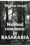 img - for Neamul Romanesc In Basarabia (Romanian Edition) book / textbook / text book