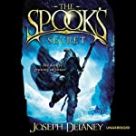 The Spook's Secret: Wardstone Chronicles 3 (       UNABRIDGED) by Joseph Delaney Narrated by Thomas Judd