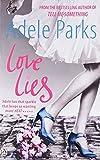 Adele Parks Love Lies