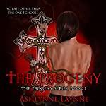 The Progeny: The Progeny Series #1 | Ashlynne Laynne