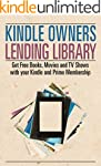 Kindle Owners Lending Library: Get Fr...
