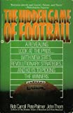 The Hidden Game of Football (0446390917) by PALMER/BOB/PETE CARROLL