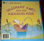 Ordinary Amos and the amazing fish (A Big little golden book)