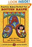 Practice Makes Perfect for Rotten Ralph: A Rotten Ralph Rotten Reader (Rotten Ralph Rotten Readers)