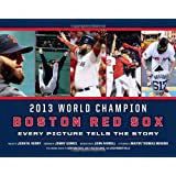 Boston Red Sox: Every Picture Tells the Story