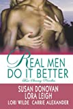 Real Men Do It Better (0312359799) by Leigh, Lora
