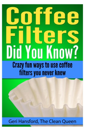 Coffee Filters...Did You Know?