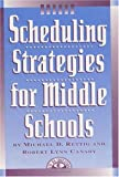 img - for By Michael D. Rettig - Scheduling strategies for middle Schools book / textbook / text book
