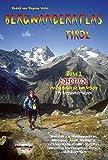 Bergwanderatlas Tirol, Band 2 Nordtirol - von Innsbruck bis zum Arlberg