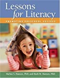 img - for Lessons for Literacy: Promoting Preschool Success by Hansen PhD Harlan S. Hansen PhD Ruth M. (2009-06-01) Paperback book / textbook / text book