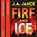 Fire and Ice: A Beaumont and Brady Novel Audiobook by J. A. Jance Narrated by Hjillary Huber, Erik Davies
