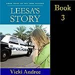 Leesa's Story: Lane Trilogy, Book 3 | Vicki Andree