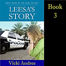 Leesa's Story: Lane Trilogy, Book 3 (       UNABRIDGED) by Vicki Andree Narrated by Denise Washington Blomberg