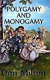 Polygamy and Monogamy