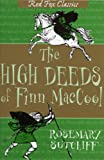 High Deeds of Finn MacCool, The (0099414228) by Sutcliff, Rosemary