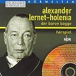 Der Baron Bagge | Alexander Lernet-Holenia