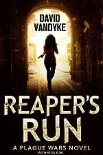 Reaper's Run (Plague Wars Series Book 1)