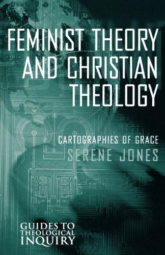 Feminist Theory and Christian Theology (Guides to Theological Inquiry) [Paperback] [2000] (Author) Serene JonesFrom Fortress Press