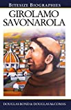 Girolamo Savonarola (Bitesize Biography)