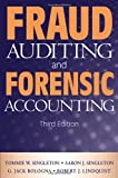 img - for Fraud Auditing and Forensic Accounting by Singleton, Tommie W., Singleton, Aaron J., Bologna, G. Jack, [Wiley,2006] [Hardcover] 3RD EDITION book / textbook / text book