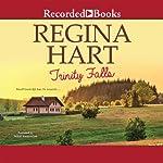Trinity Falls: Finding Home, Book 1 | Regina Hart