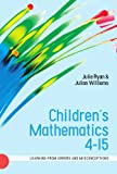Children�s Mathematics 4-15: Learning from Errors and Misconceptions