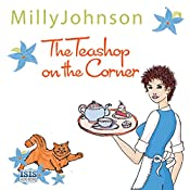 The Teashop on the Corner | [Milly Johnson]