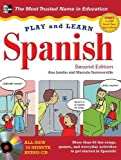 img - for Play and Learn Spanish with Audio CD, 2nd Edition by Lomba, Ana Published by McGraw-Hill 2nd (second) edition (2011) Hardcover book / textbook / text book