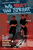 img - for We Beat the Street: How a Friendship Pact Led to Success by Davis, Sampson, Jenkins, George, Hunt, Rameck, Draper, Sharo (2006) Paperback book / textbook / text book