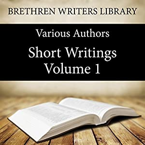 Short Writings, Volume 1 Audiobook