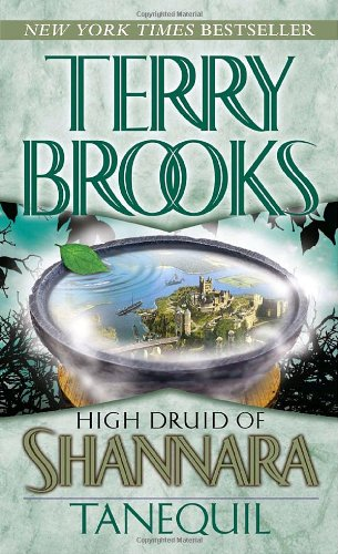 Terry Brooks: Tanequil (High Druid of Shannara, book 2)