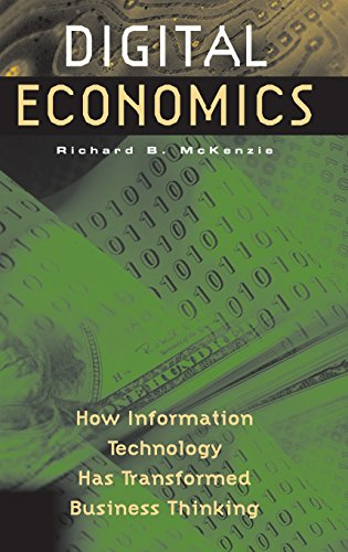 Digital Economics: How Information Technology Has Transformed Business Thinking
