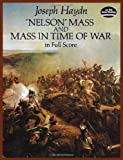 Nelson Mass and Mass in Time of War in Full Score (Dover Music Scores) (0486281086) by Haydn, Joseph
