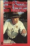 Jeder Mensch ein Kunstler: Gesprache auf d. Documenta 5 1972 (Ullstein Buch ; Nr. 3651) (German Edition) (3548036511) by Beuys, Joseph