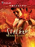 img - for Dream Stalker (Silhouette Nocturne (Numbered)) book / textbook / text book