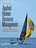 img - for Applied Human Resource Management: Strategic Issues and Experiential Exercises book / textbook / text book