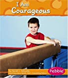 img - for I Am Courageous (Character Values) book / textbook / text book