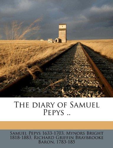 The diary of Samuel Pepys .. Volume 5